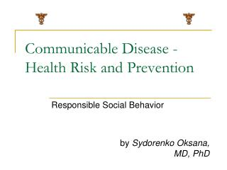 Communicable Disease -Health Risk and Prevention
