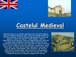 Castelul Medieval
