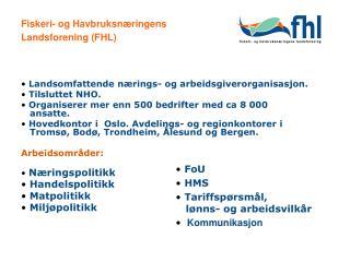 Fiskeri- og Havbruksnæringens Landsforening (FHL)