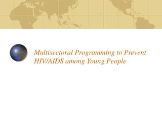 Multisectoral Programming to Prevent HIV/AIDS among Young People