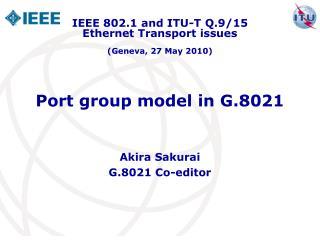 Port group model in G.8021