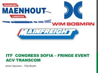 ITF  Congress Sofia – Fringe Event ACV Transcom