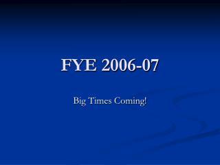 FYE 2006-07