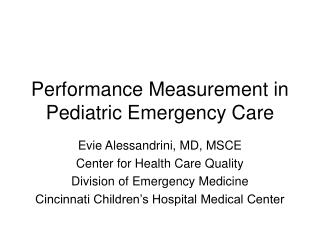Performance Measurement in Pediatric Emergency Care