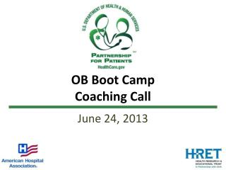 OB Boot Camp Coaching Call