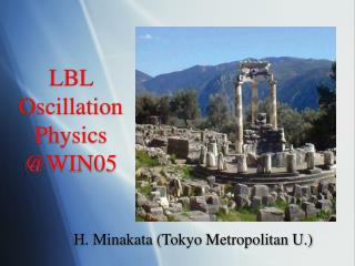 LBL Oscillation Physics @WIN05