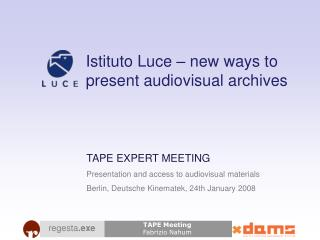 Istituto Luce –  new ways to present audiovisual archives