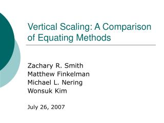 Vertical Scaling: A Comparison of Equating Methods