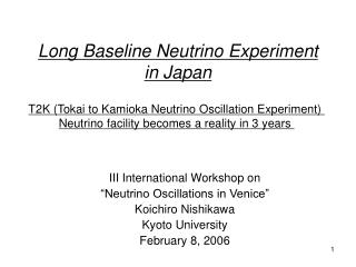 Long Baseline Neutrino Experiment in Japan