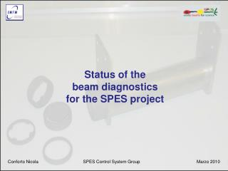 Status of the beam diagnostics for the SPES project