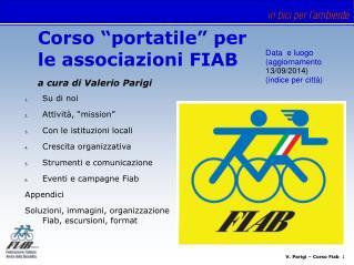 """Corso """"portatile"""" per  le associazioni FIAB a cura di Valerio Parigi"""