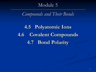 Module 5 Compounds and Their Bonds