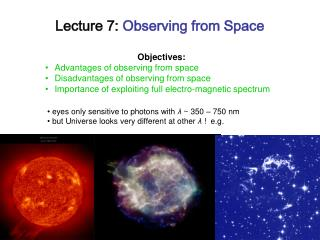 Lecture 7:  Observing from Space
