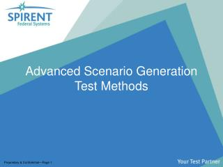 Advanced Scenario Generation Test Methods