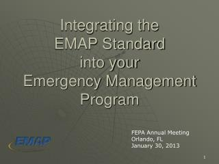 Integrating the EMAP Standard  into your  Emergency Management Program