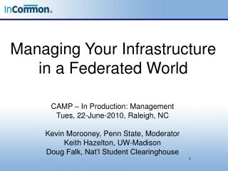 Managing Your Infrastructure in a Federated World