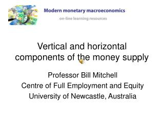 Vertical and horizontal components of the money supply