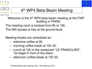 4 th  WP4 Beta-Beam Meeting