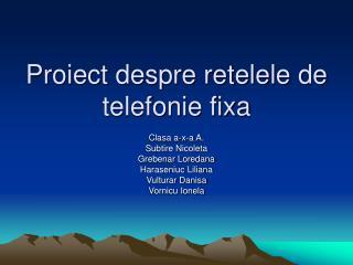 Proiect despre retelele de telefonie fixa