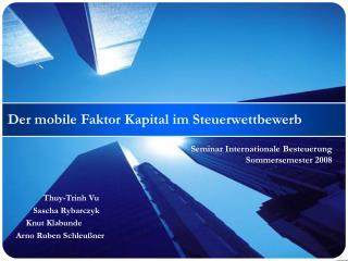 Der mobile Faktor Kapital im Steuerwettbewerb