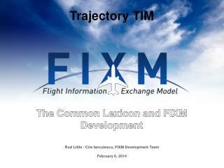Trajectory TIM