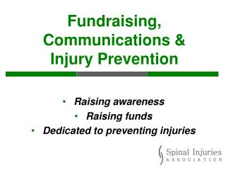 Fundraising, Communications &  Injury Prevention
