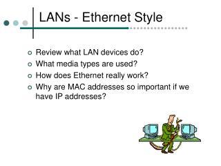 LANs - Ethernet Style