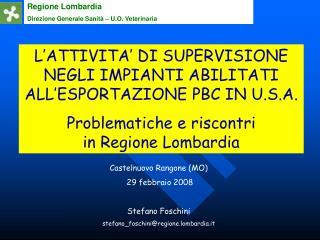 Regione Lombardia Direzione Generale Sanità – U.O. Veterinaria