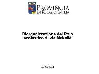 Riorganizzazione del Polo scolastico di via Makallè