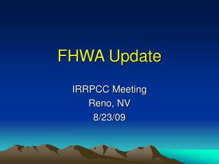 FHWA Update