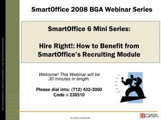 SmartOffice 6 Mini Series:  Hire Right!: How to Benefit from SmartOffice's Recruiting Module