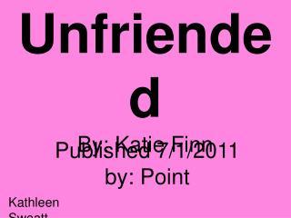 Unfriended By: Katie Finn