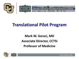 Translational Pilot Program