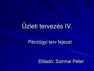 Üzleti tervezés IV.