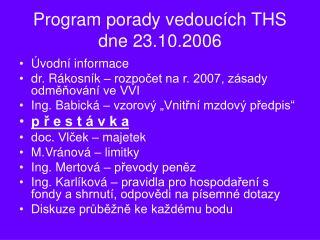 Program porady vedoucích THS dne 23.10.2006