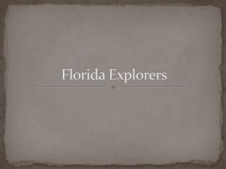 Florida Explorers