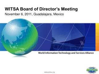 WITSA Board of Director�s Meeting