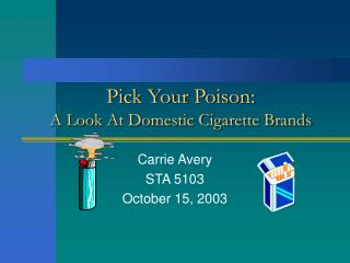 Pick Your Poison: A Look At Domestic Cigarette Brands