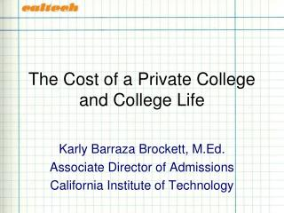 The Cost of a Private College and College Life