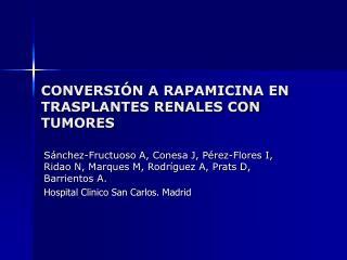 CONVERSIÓN A RAPAMICINA EN TRASPLANTES RENALES CON TUMORES