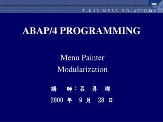 ABAP/4 PROGRAMMING