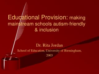 Educational Provision: making mainstream schools autism-friendly  inclusion