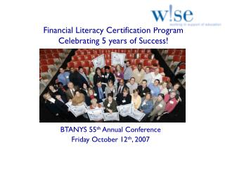 Financial Literacy Certification Program Celebrating 5 years of Success!