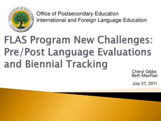 FLAS Program New Challenges: Pre/Post Language Evaluations and Biennial Tracking