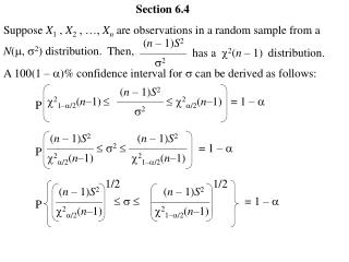 Section 6.4 Suppose  X 1  ,  X 2  , …,  X n  are observations in a random sample from a
