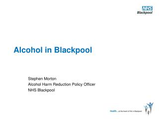 Alcohol in Blackpool