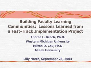 Building Faculty Learning Communities:  Lessons Learned from a Fast-Track Implementation Project