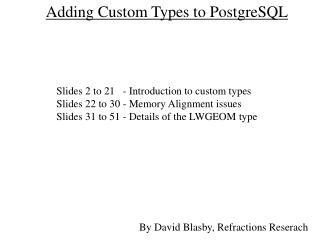Adding Custom Types to PostgreSQL