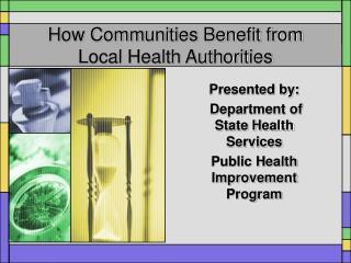 How Communities Benefit from Local Health Authorities