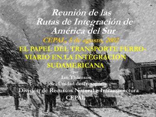 Reunión del Comité  de las Rutas de Integración de América del Sur